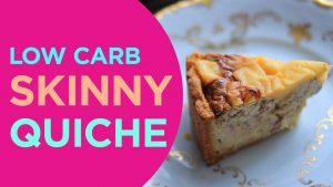 Low Carb Quiche