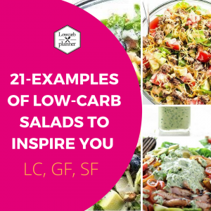 [21] Examples Of Low Carb Salads To Inspire You